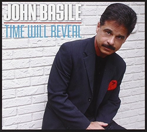 John Basile Time Will Reveal