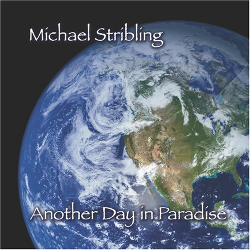 Stribling Michael Another Day In Paradise