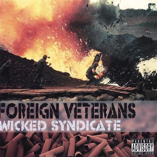 Wicked Syndicate Foreign Veterans