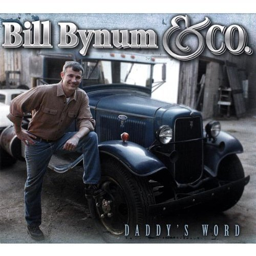 Bill & Co. Bynum Daddy's Word