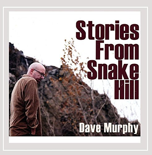 Murphy Dave Stories From Snake Hill