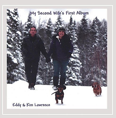 Eddy & Kim Lawrence My Second Wife's First Album
