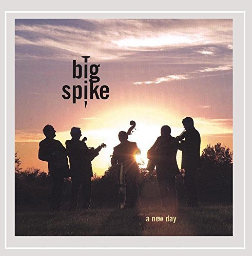 Big Spike New Day