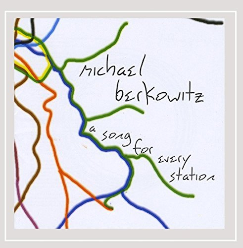 Berkowitz Michael Song For Every Station