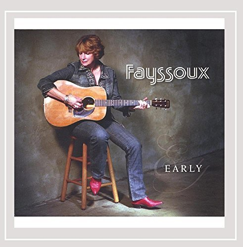 Fayssoux Early