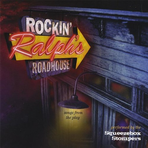 Squeezebox Stompers Rockin' Ralph's Roadhouse