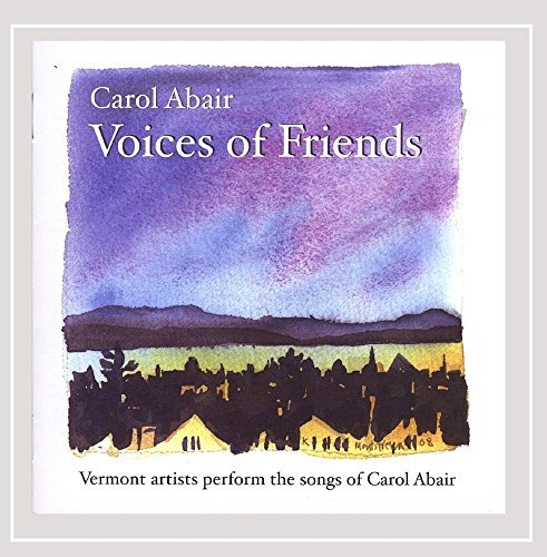 Carol Abair Voices Of Friends