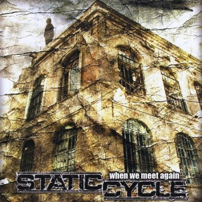 Static Cycle When We Meet Again