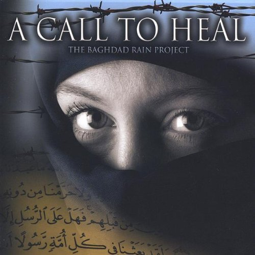 Baghdad Rain Project Call To Heal
