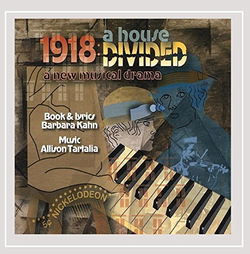 Cast Recording 1918 A House Divided