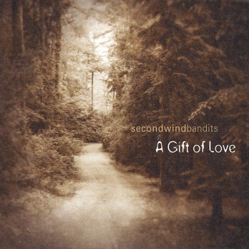 Second Wind Bandits Gift Of Love