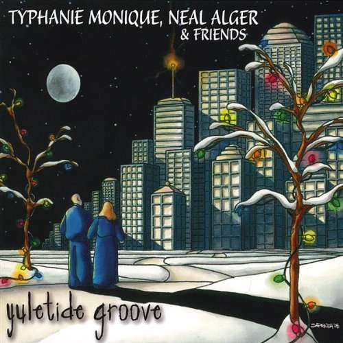 Monique Alger & Friends Yuletide Groove