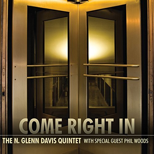 N Glenn Quintet Davis Come Right In