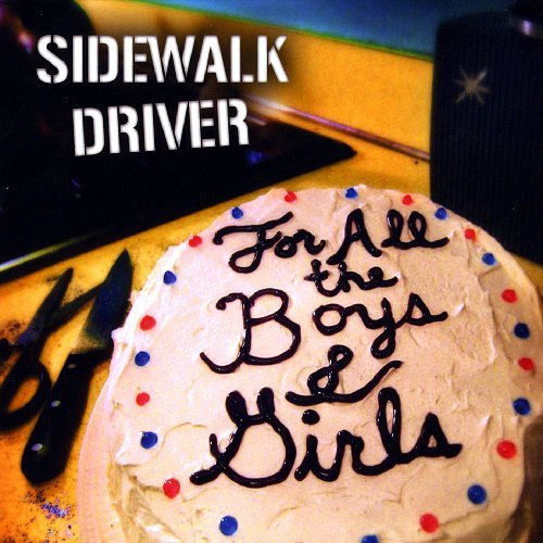 Sidewalk Driver For All The Boys & Girls