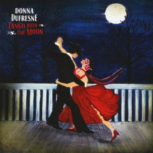 Donna Dufresne Tango With The Moon