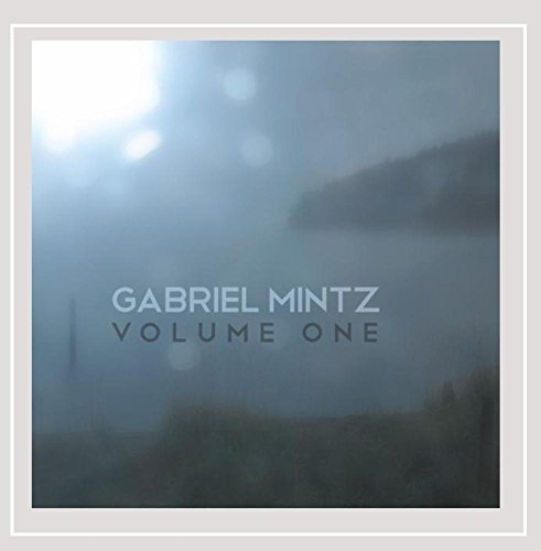Gabriel Mintz Volume One