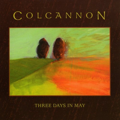 Colcannon Three Days In May