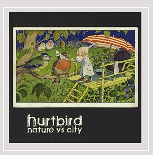 Hurtbird Nature Vs City