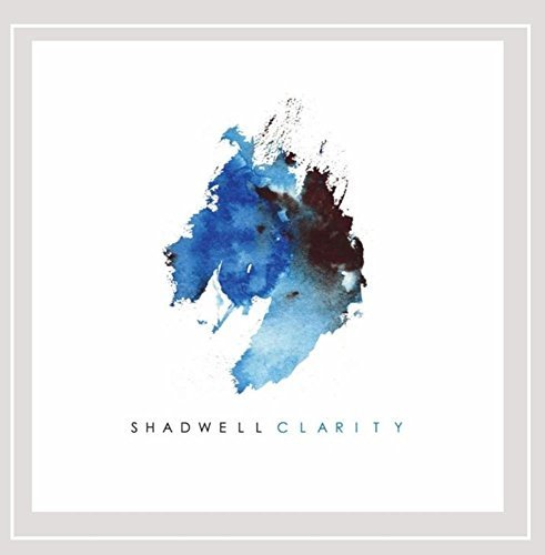 Shadwell Clarity