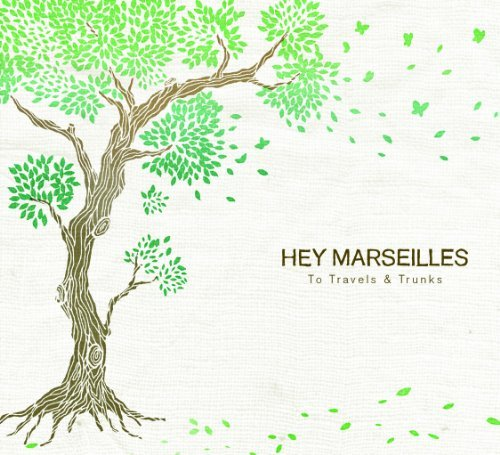 Hey Marseilles To Travels & Trunks