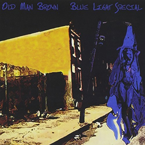 Old Man Brown Blue Light Special