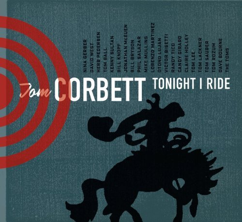 Tom Corbett Tonight I Ride