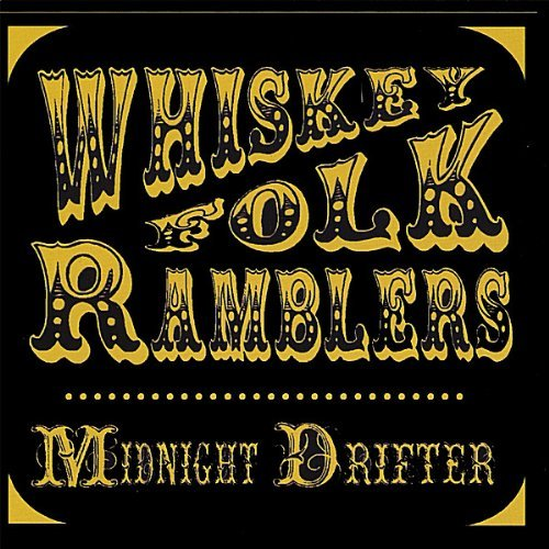 Whiskey Folk Ramblers And There Are Devils