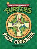 Peggy Paul Casella Teenage Mutant Ninja Turtles The Official Pizza Cookbook