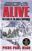 Piers Paul Read Alive The Story Of The Andes Survivors