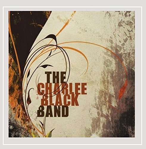 The Charlee Black Band Charlee Black Band
