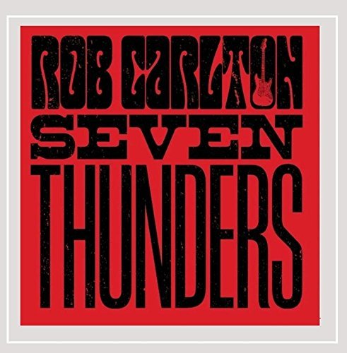 Rob Carlton Seven Thunders Local