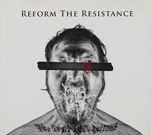 Reform The Resistance Truth Is Dangerous