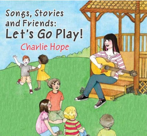 Charlie Hope Songs Stories & Friends Let's