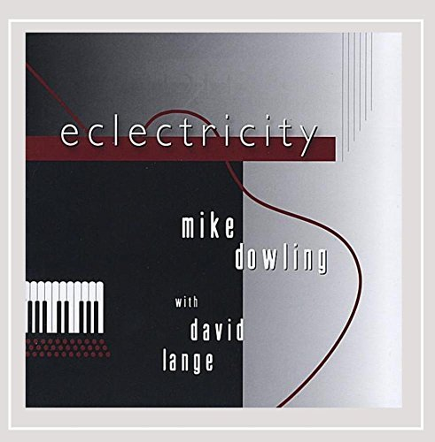 Mike Dowling Eclectricity Feat. David Lange