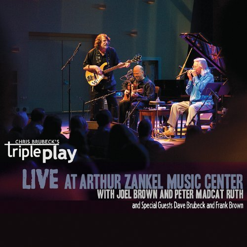 Chris Triple Play Brubeck Live At Zankel Music Center Feat. Dave Brubeck & Frank Bro