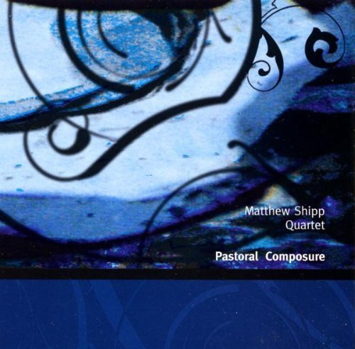 Matthew Quartet Shipp Pastoral Composure Blue Series