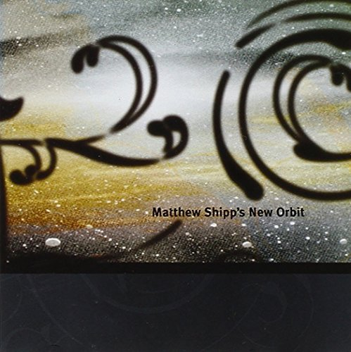 Matthew Shipp New Orbit