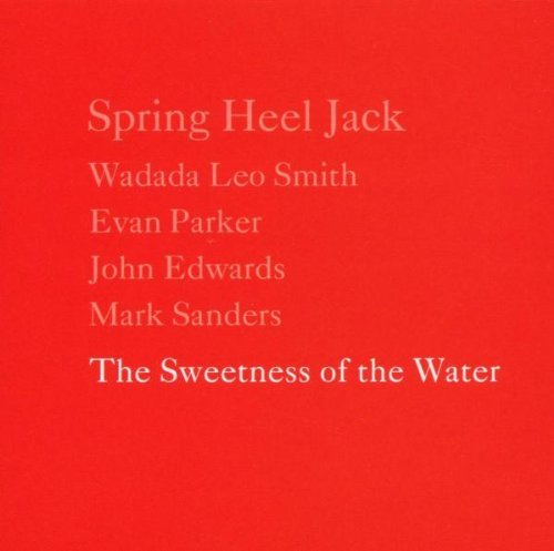 Spring Heel Jack Sweetness Of Water