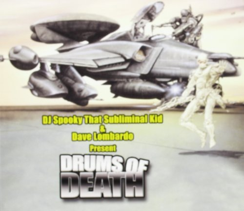 Dj Spooky Vs. Dave Lombardo Drums Of Death