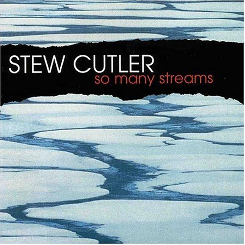 Stew Cutler So Many Streams