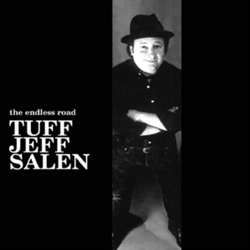 Tuff Jeff Salen Endless Road