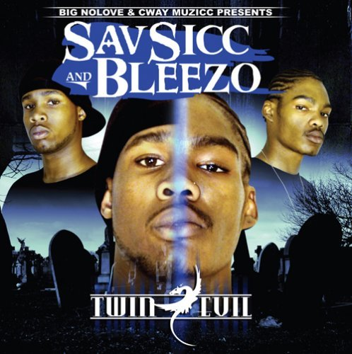 Savsicc & Bleezo Twin Evil Explicit Version