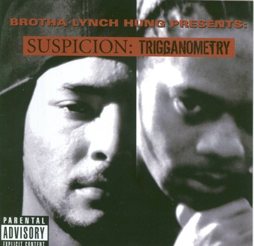 Brotha Lynch Hung Triggnometry Explicit Version Feat. Suspicion