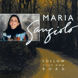 Maria Sangiolo Follow Your Own Road
