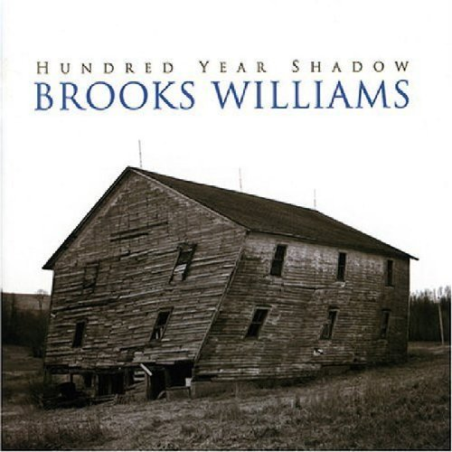 Brooks Williams Hundred Year Show