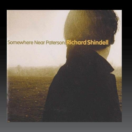 Richard Shindell Somewhere Near Paterson Hdcd