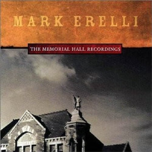 Mark Erelli Memorial Hall Records