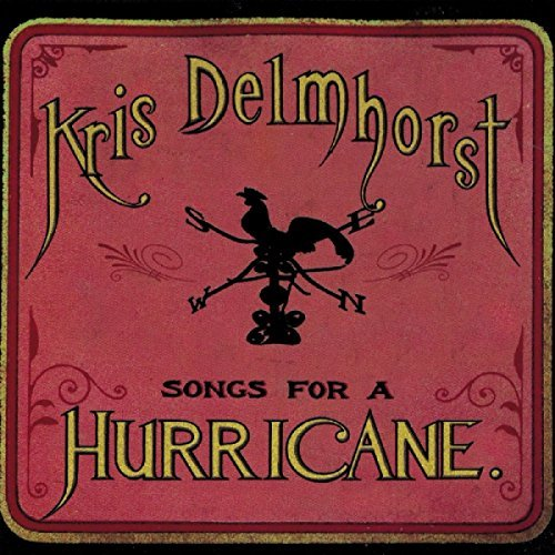 Kris Delmhorst Songs For A Hurricane