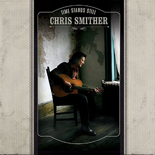 Chris Smither Time Stands Still