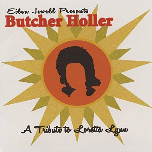 Butcher Holler Feat. Eilen Jewell Butcher Holler Feat. Eilen Jewell